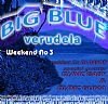 Big Blue Verudela - Weekend No3