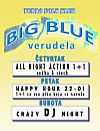 Dugi vikend @ Big Blue-Verudela