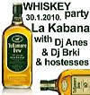 WHISKEY party with Dj Anes & Dj Brki