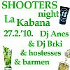 LA KABANA - SHOOTERS NIGHT
