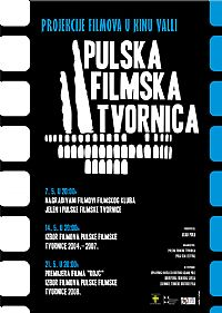 Pulska filmska tvornica @ Pula, Istra