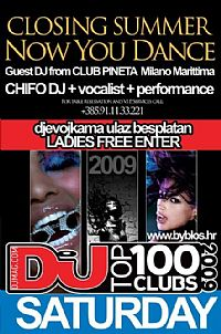 Closing Summer:::NOW YOU DANCE @ Club Byblos, ISTRA