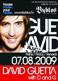 DAVID GUETTA, D and G @ BYBLOS, Istra
