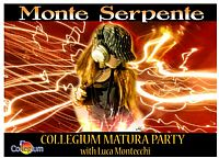 COLLEGIUM MATURA PARTY @ Monte Serpente