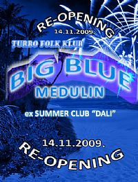 Big Blue RE-OPENING PARTY