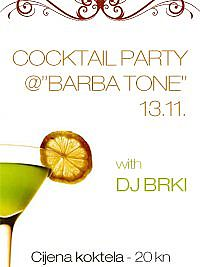 Barba Tone (Cvitani) - Cocktail party with DJ Brki