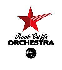 ROCK CAFFE ORCHESTRA